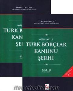Türk Borçlar Kanunu Şerhi (2 Cilt) - Turgut Uygur