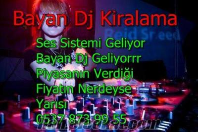 Dj Kiralama ( Bayan Dj -bayan dj kiralama-İstanbul bayan dj kiralama
