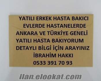 Ankarada yatılı erkek hasta bakıcı aarayanlar