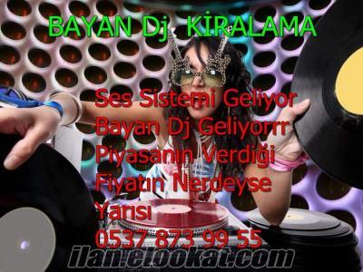 Bayan Dj Kiralama Kiralık Bayan Dj İstanbul & Bayan dj kiralama servisi