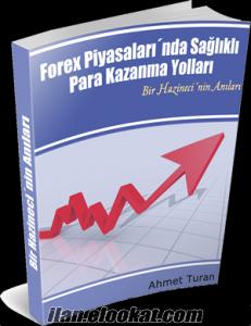 Forex Piyasaları´nda Sağlıklı Para Kazanma Yolları