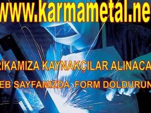 Karma Metal-Kaynakçı Ustaları Elemanları İş İlanı Kaynakçılar Aranıyor esenyurt