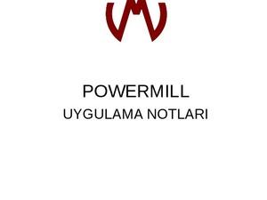 yaz dönemi powermill eğitimleri